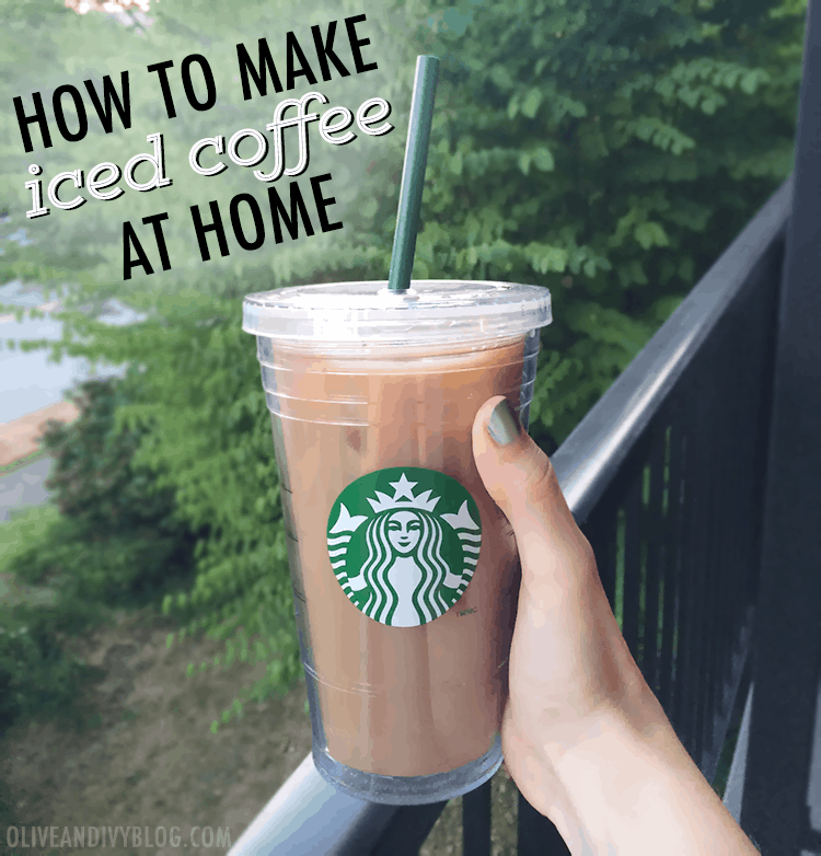 How To Make Iced Coffee At Home - Olive & Ivy