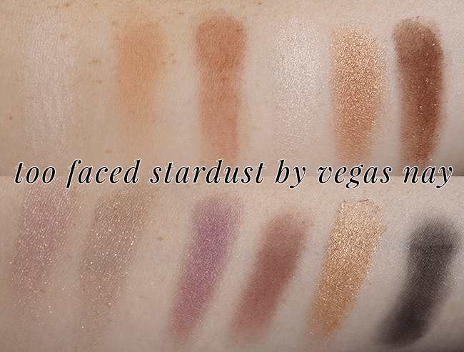 Too Faced Stardust by Vegas Nay Palette swatches & review   oliveandivyblog.com