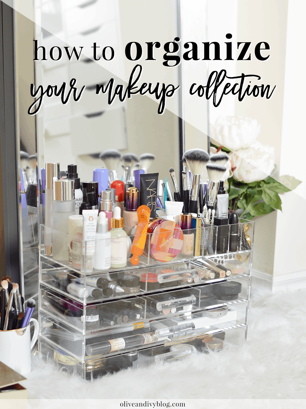 Way To Organize Your Makeup Collection Oliveandivyblog