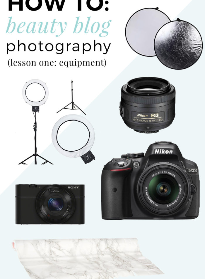 How To: Beauty Blog Photography | Equipment
