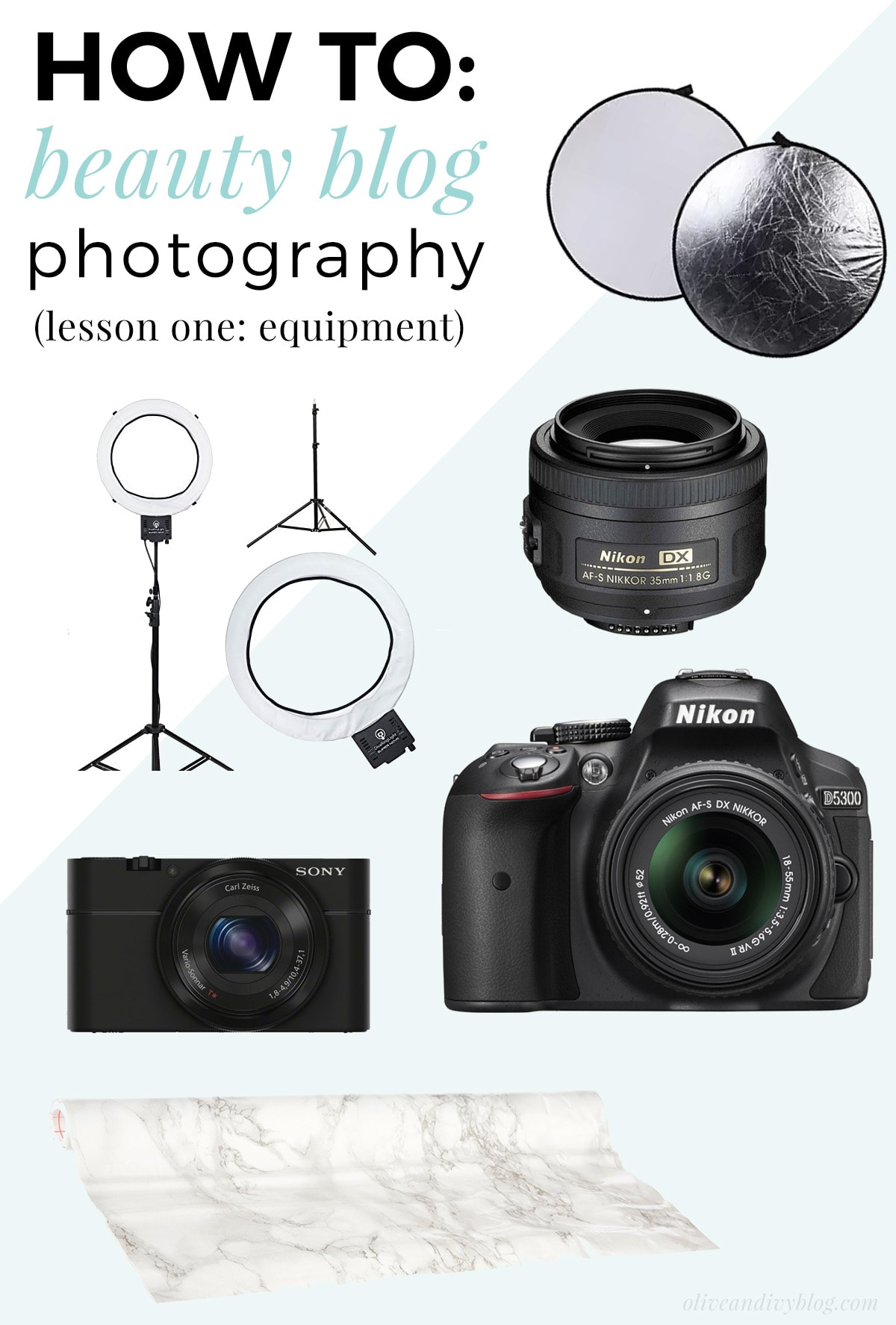 HOW TO: beauty blog photography - lesson one: equipment | oliveandivyblog.com