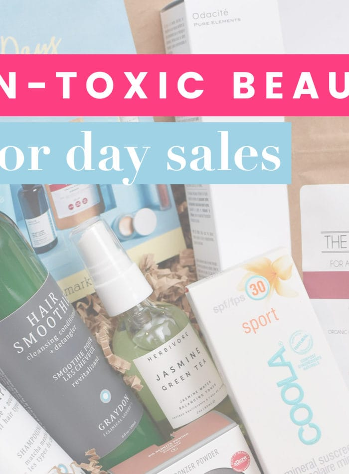 Non-Toxic Beauty Labor Day Sales 2018