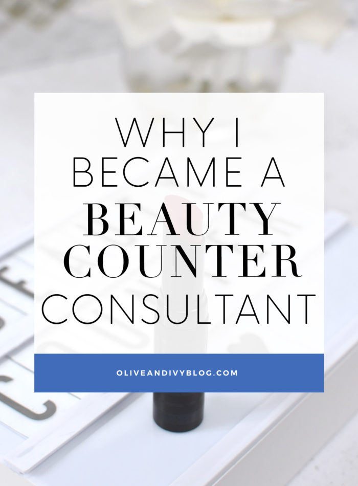 Why I Became A Beautycounter Consultant